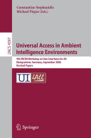 Universal Access in Ambient Intelligence Environments