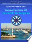 Navigare necesse est - Geschichte der Navigation