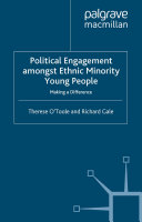 Political Engagement Amongst Ethnic Minority Young People