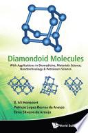 Diamondoid Molecules