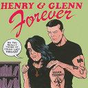 Henry   Glenn Forever