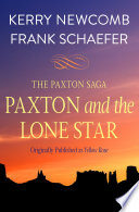 Paxton and the Lone Star A Man Who Wins Her Heart For