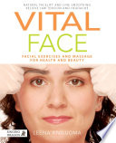 Vital Face Programme Developed To Treat Muscle Based Health Problems