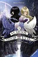 The School for Good and Evil  Band 1  Es kann nur eine geben