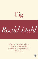 Pig  A Roald Dahl Short Story
