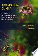 TOXINOLOGIA CLINICA  LESIONES POR PICADURAS Y MORDEDURAS DE ANIMALES