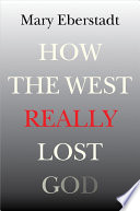 How the West Really Lost God