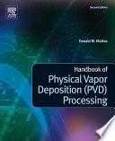 Handbook Of Physical Vapor Deposition Pvd Processing book