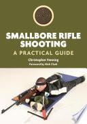 Smallbore Rifle Shooting