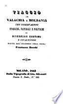 Viaggio in Valachia e Moldavia con osservazioni storiche  naturali e politiche  e con le notizie scritte dall  accademico della Crusca Fruttuoso Becchi