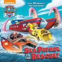 Sea Patrol to the Rescue! (PAW Patrol) Patrol Take To The Sea To Rescue