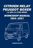Citroen Relay Peugeot Boxer 1 9 And 2 5 Litre Diesel Workshop Manual 1994 2001