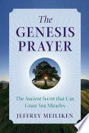 The Genesis Prayer