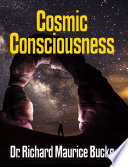 Cosmic Consciousness Facsimile Edition
