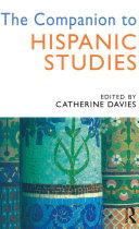 The Companion to Hispanic Studies