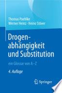 Drogenabh  ngigkeit und Substitution     ein Glossar von A   Z