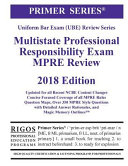 Rigos Primer Series Uniform Bar Exam Multistate Professional Responsibility Exam