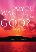 Do You Want to Know God?