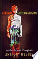 Ebook Mobilizing the Green Imagination Epub Anthony Weston Apps Read Mobile