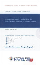 Navigate 2 Advantage Access for Management and Leadership for Nurse Administrators