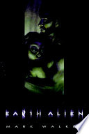 Ebook Earth Alien Epub Mark Caldwell Walker Apps Read Mobile