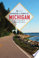 Backroads   Byways of Michigan  Third Edition   Backroads   Byways