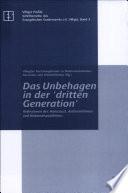 """Das Unbehagen in der """"dritten Generation"""""""