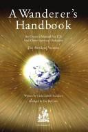 A Wanderer s Handbook