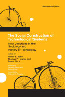 The Social Construction of Technological Systems New Field Of Social Studies Of