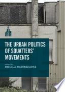 The Urban Politics of Squatters  Movements