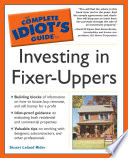 The Complete Idiot s Guide to Investing In Fixer Uppers