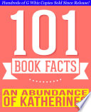 An Abundance of Katherines   101 Amazing Facts You Didn t Know
