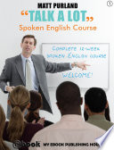 Talk A Lot   Spoken English Course
