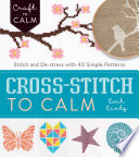 Cross Stitch to Calm