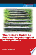 Therapist S Guide To Positive Psychological Interventions