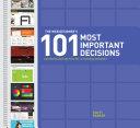 The Web Designer's 101 Most Important Decisions