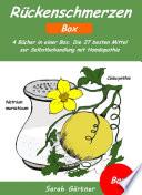 R  ckenschmerzen   Box  4 B  cher in einer Box  Die 27 besten Mittel zur Selbstbehandlung mit Hom  opathie