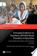 Emerging Evidence on Vouchers and Faith based Providers in Education