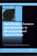 Optofluidics  Sensors and Actuators in Microstructured Optical Fibres