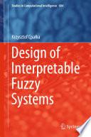 Design Of Interpretable Fuzzy Systems