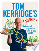 Tom Kerridge s Dopamine Diet