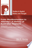 From Woolloomooloo to  Eternity   A History of Australian Baptists
