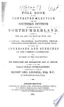 The Poll Book Of The Contested Election For The Southern Division Of Northumberland July 1852 Etc book