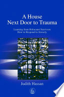 A House Next Door to Trauma