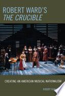 Robert Ward s The Crucible