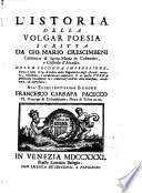 Dell istoria della volgar poesia scritta da Giovan Mario Crescimbeni volume primo   sesto