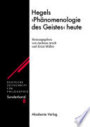 "Hegels ""Phänomenologie des Geistes"" heute"