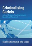 Criminalising Cartels