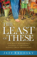 The Least of These For The Downtrodden And Mistreated Years