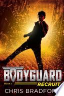 Bodyguard  Recruit